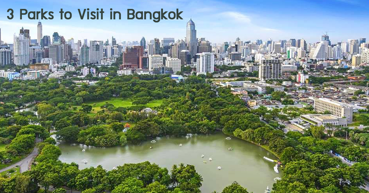 3 Parks to Visit in Bangkok