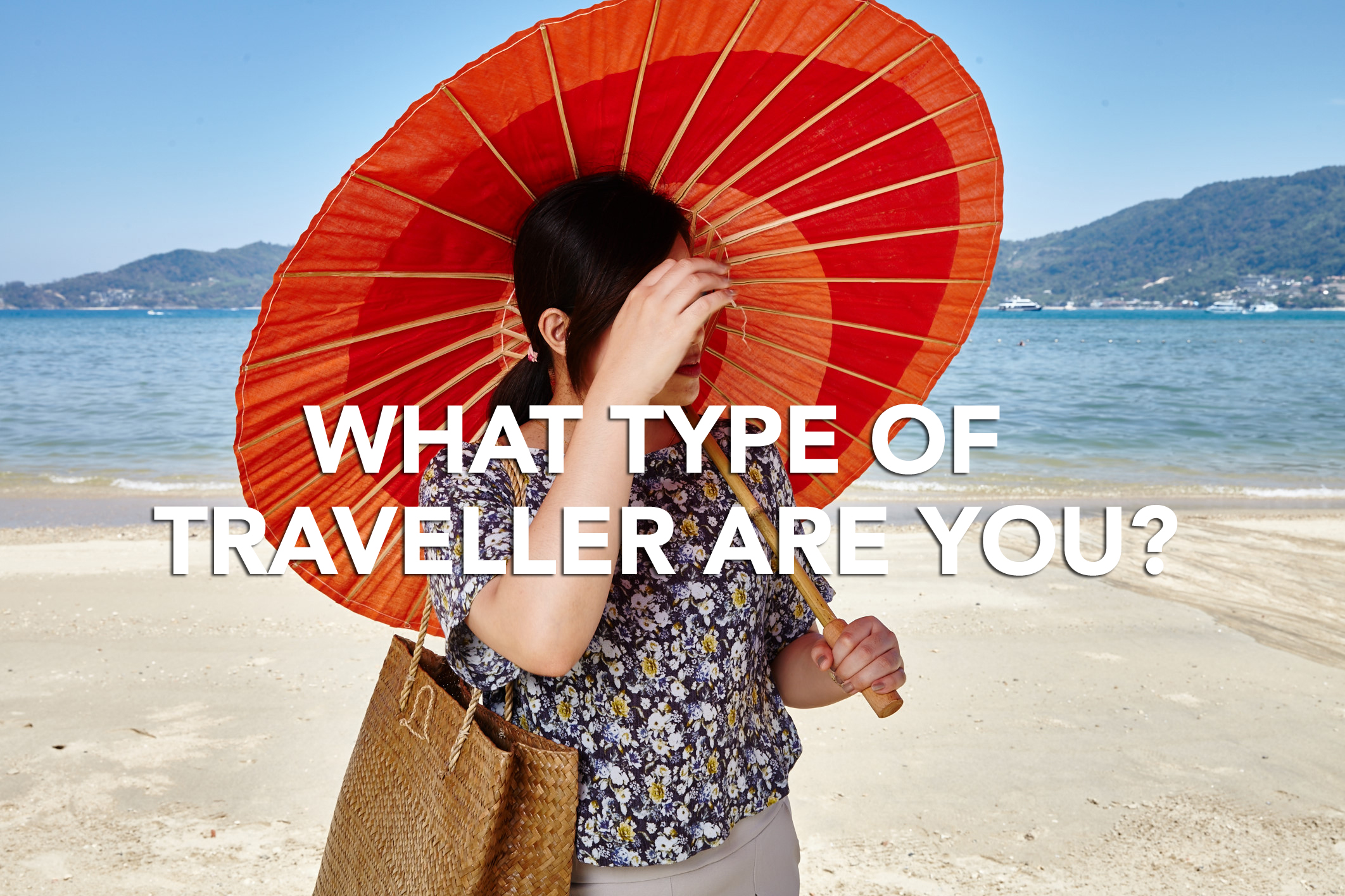 What Type of Traveller are You? (And 8 Thai Destinations for You)