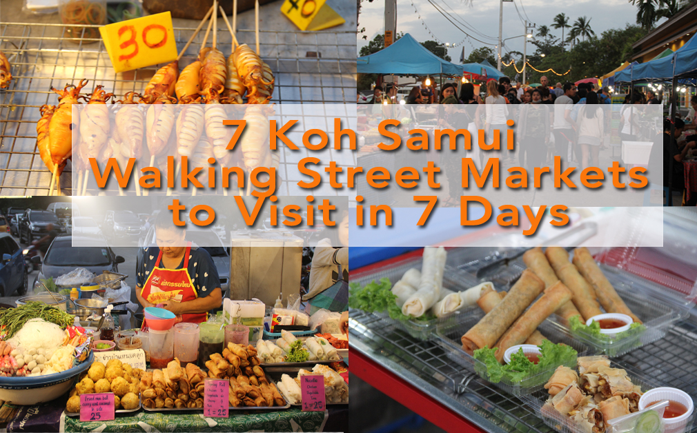 7 Koh Samui Walking Street Markets to Visit in 7 Days